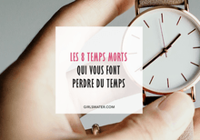 optimiser ses temps morts quotidiens